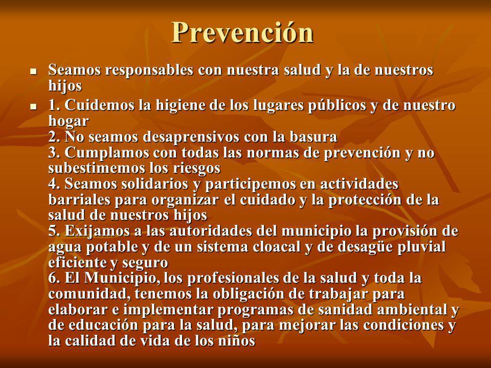 Prevención Seamos responsables con nuestra salud y la de nuestros hijos.