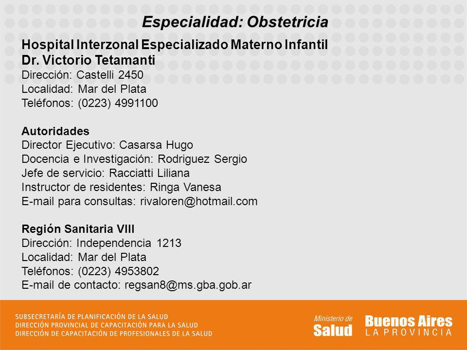 Especialidad: Obstetricia
