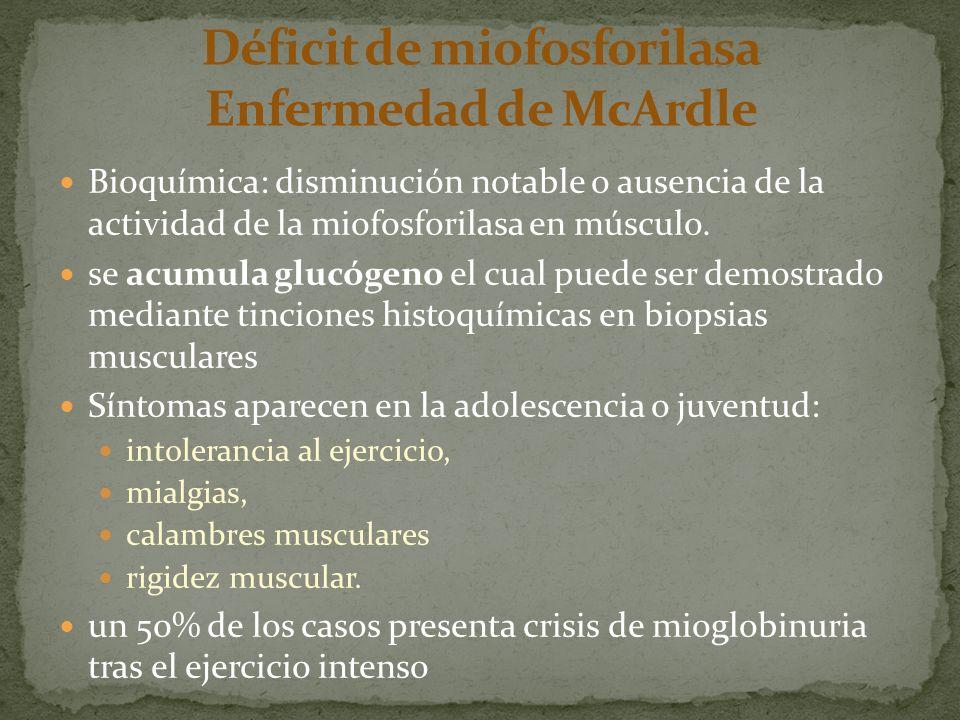 Déficit de miofosforilasa Enfermedad de McArdle