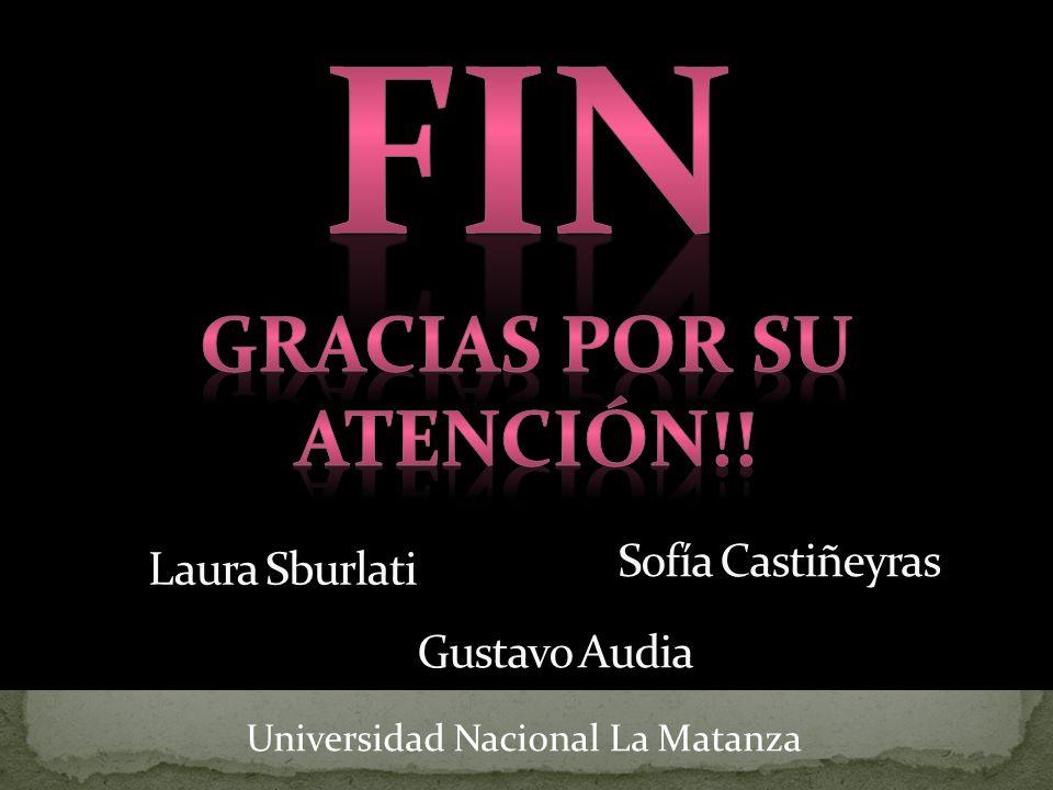 Sofía Castiñeyras Laura Sburlati Gustavo Audia