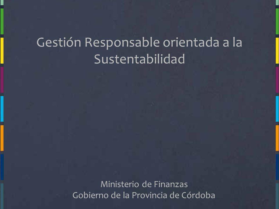 Gestión Responsable orientada a la Sustentabilidad
