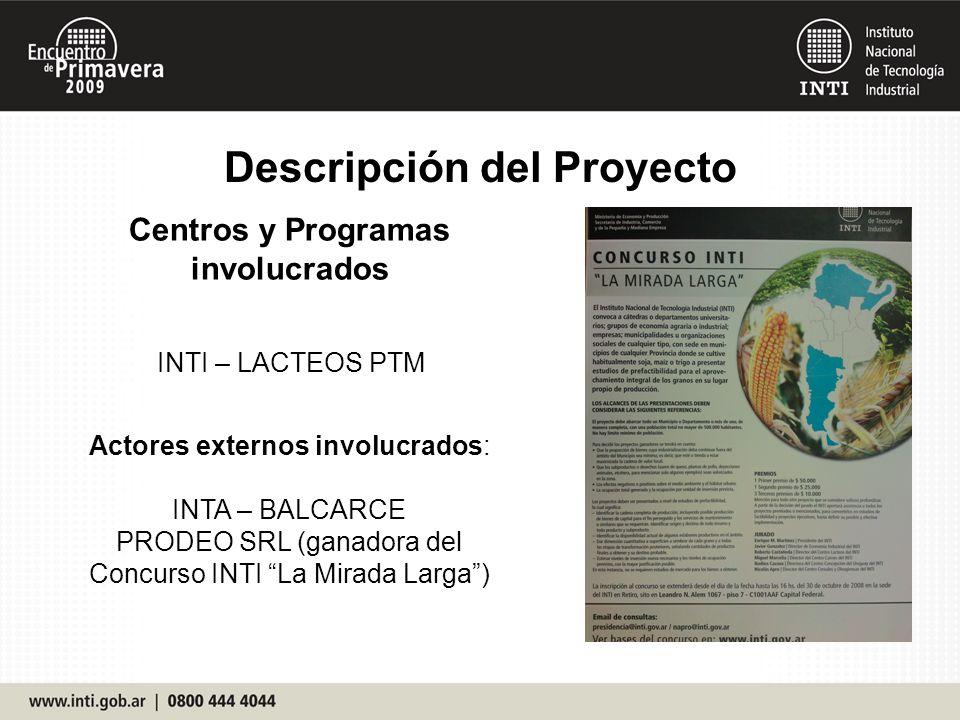 Descripción del Proyecto Centros y Programas involucrados