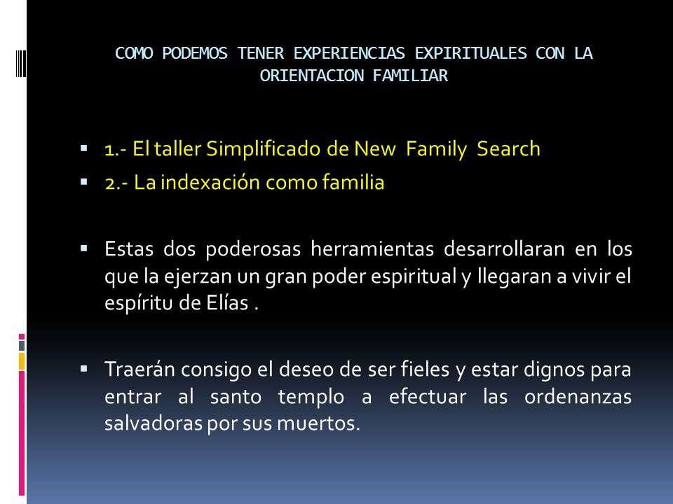 1.- El taller Simplificado de New Family Search