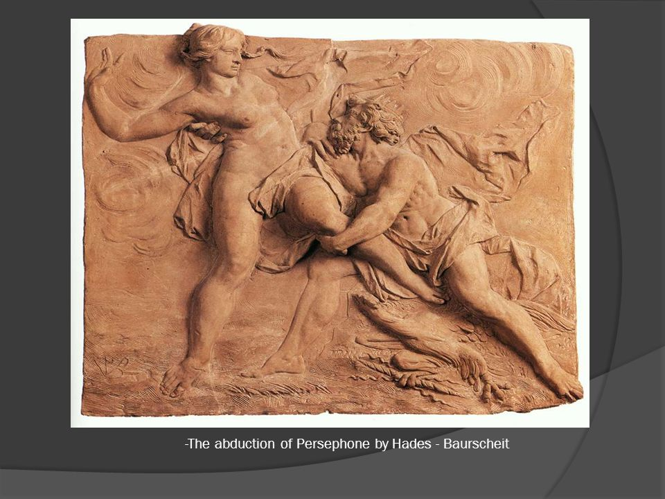 -The abduction of Persephone by Hades - Baurscheit