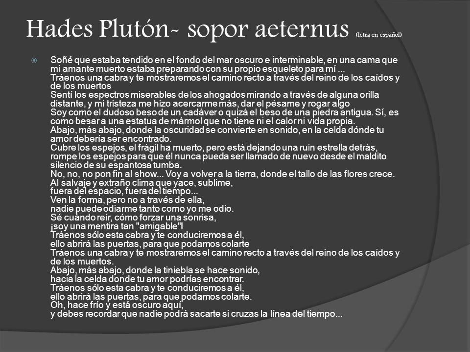 Hades Plutón- sopor aeternus (letra en español)