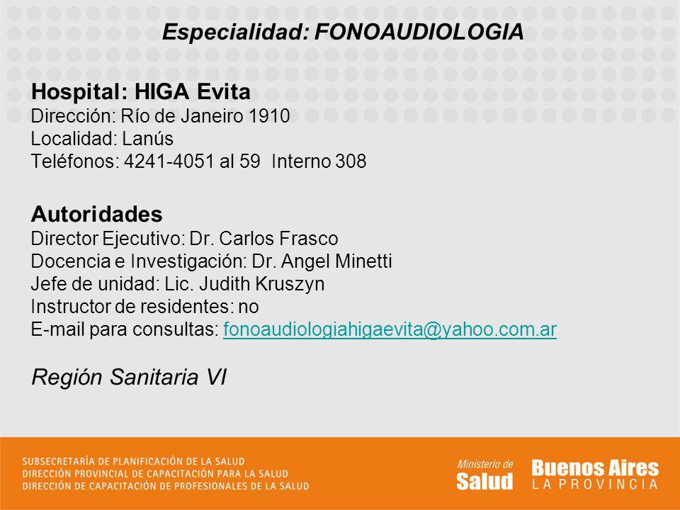 Especialidad: FONOAUDIOLOGIA