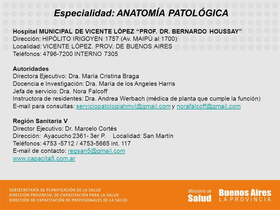 Especialidad: ANATOMÍA PATOLÓGICA