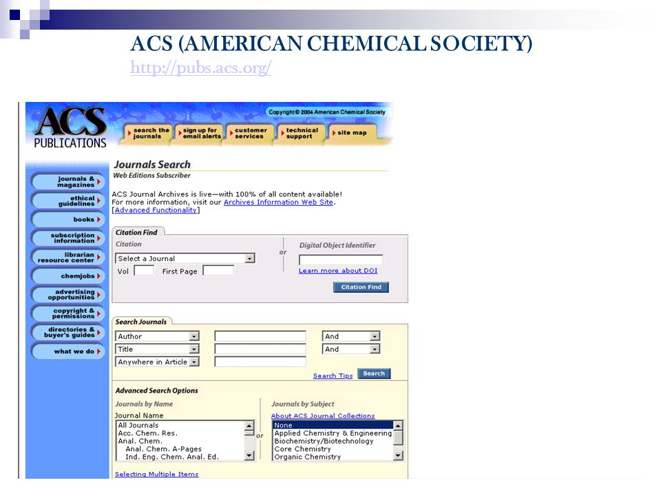ACS (AMERICAN CHEMICAL SOCIETY) http://pubs.acs.org/