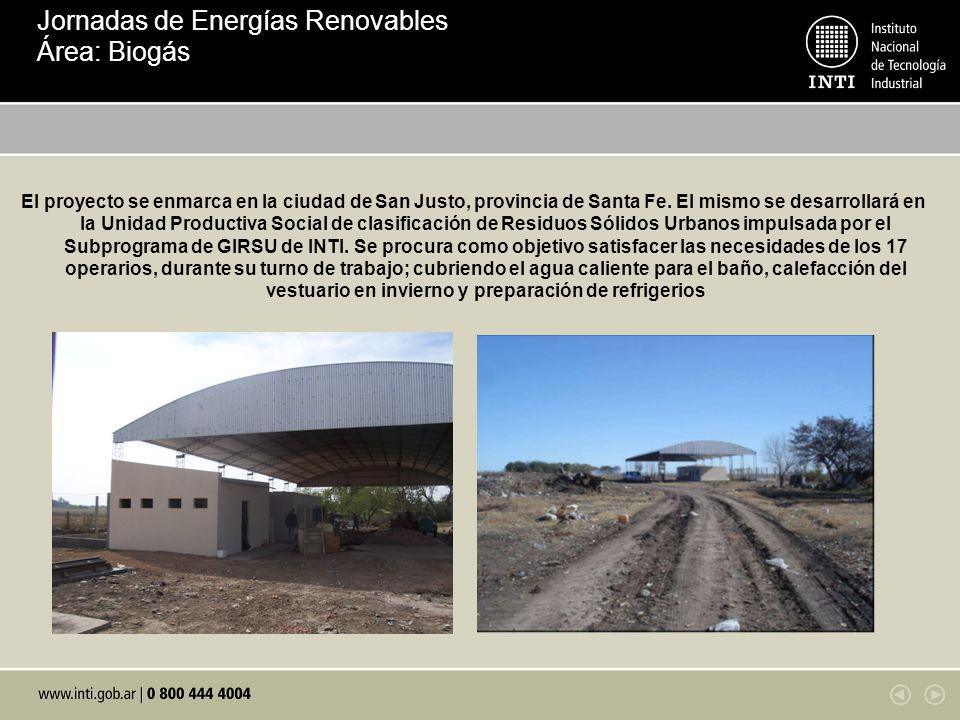 Jornadas de Energías Renovables Área: Biogás