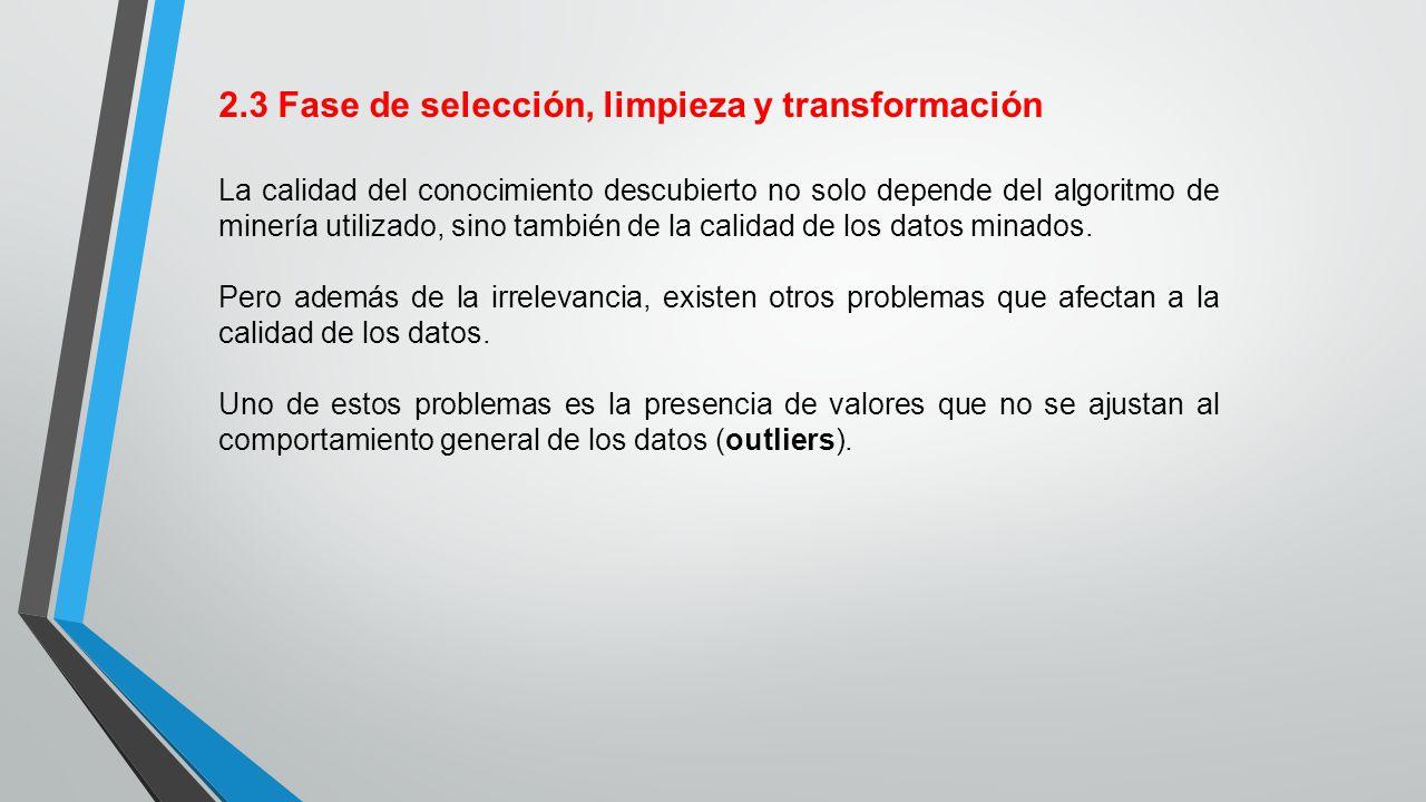 2.3 Fase de selección, limpieza y transformación