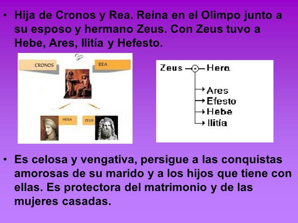 Hija de Cronos y Rea. Reina en el Olimpo junto a su esposo y hermano Zeus. Con Zeus tuvo a Hebe, Ares, Ilitía y Hefesto.