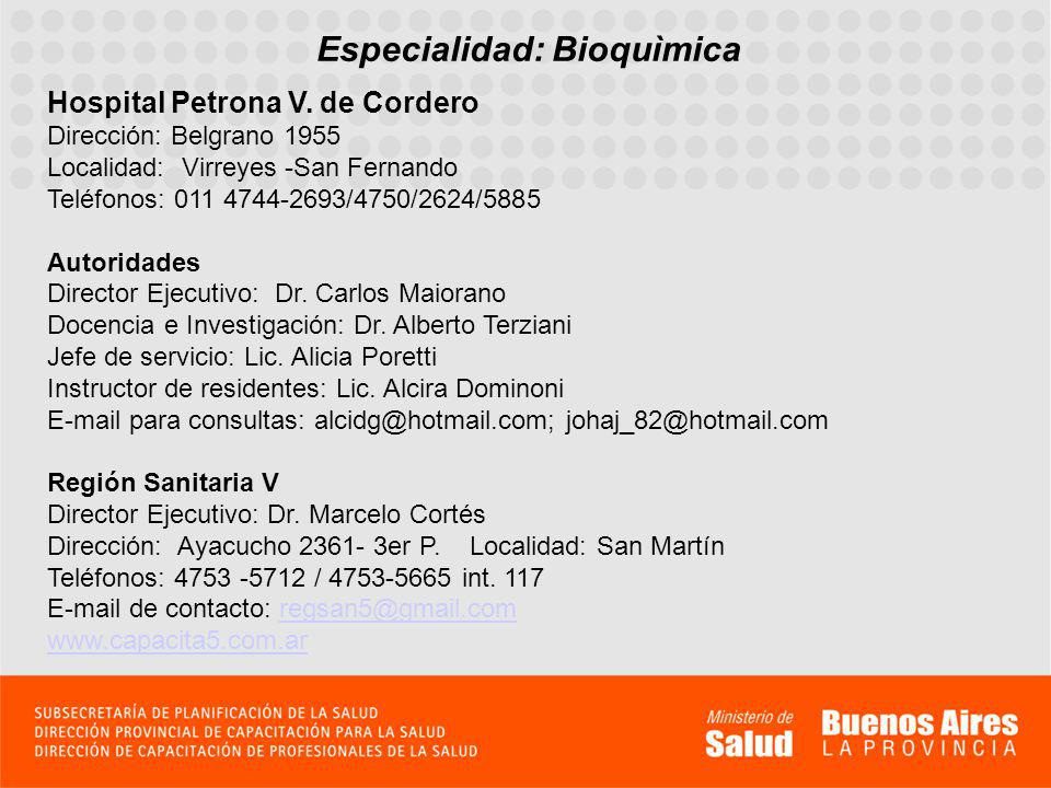 Especialidad: Bioquìmica