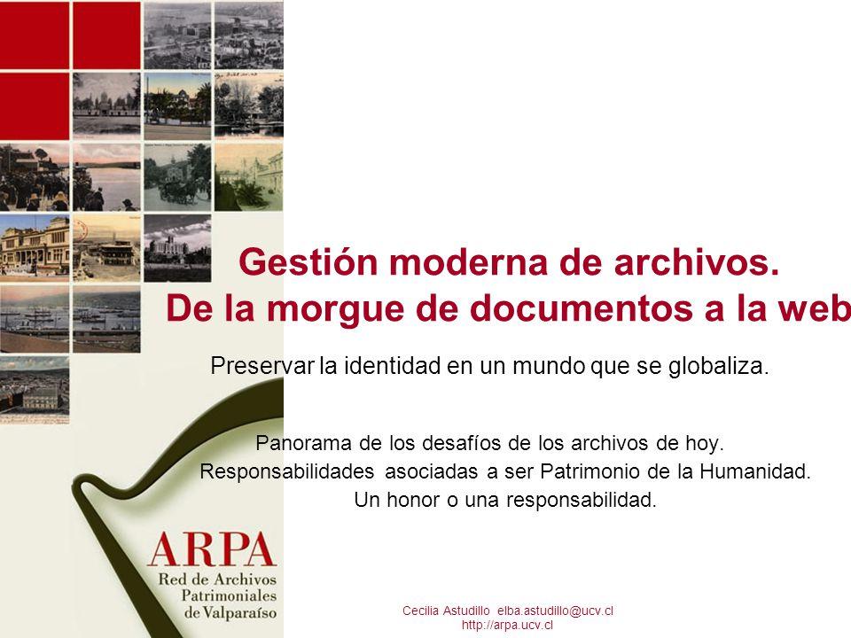 Gestión moderna de archivos. De la morgue de documentos a la web
