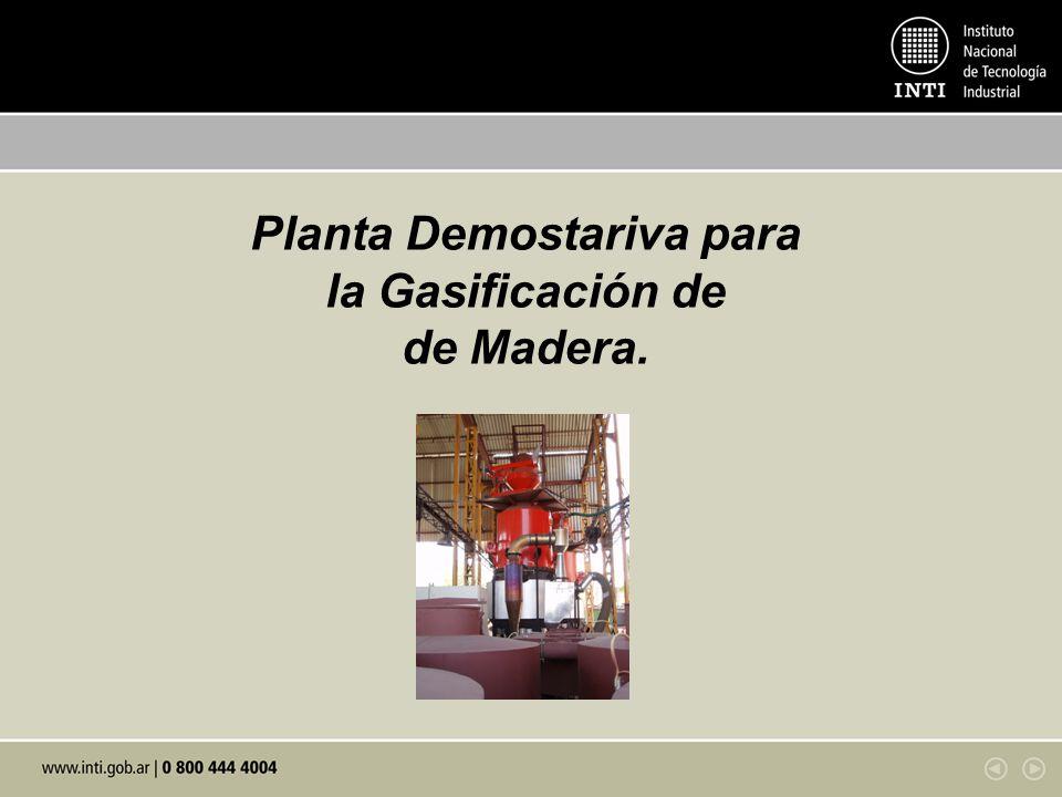 Planta Demostariva para la Gasificación de de Madera.