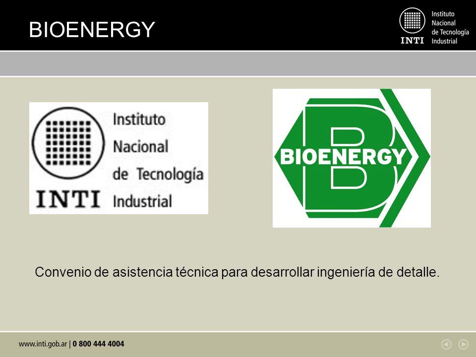 BIOENERGY Convenio de asistencia técnica para desarrollar ingeniería de detalle.