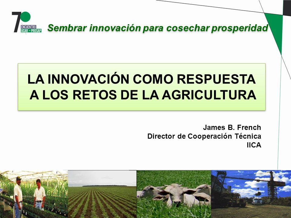 LA INNOVACIÓN COMO RESPUESTA A LOS RETOS DE LA AGRICULTURA