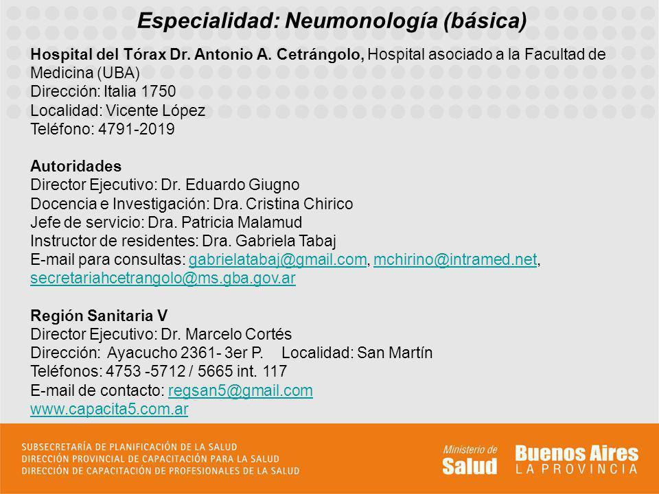 Especialidad: Neumonología (básica)