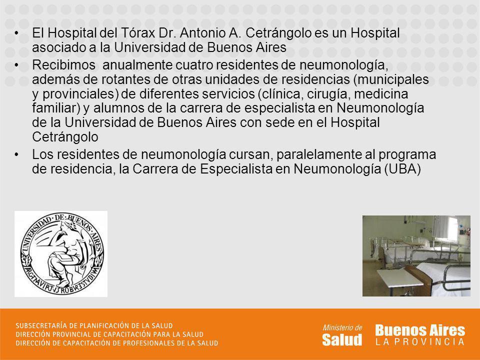 El Hospital del Tórax Dr. Antonio A. Cetrángolo es un Hospital asociado a la Universidad de Buenos Aires.