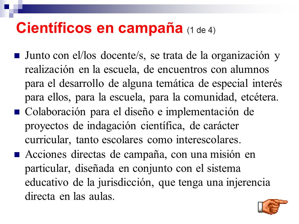 Científicos en campaña (1 de 4)