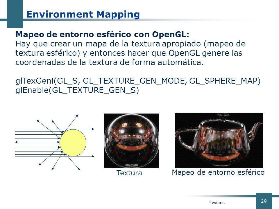 Environment Mapping Mapeo de entorno esférico con OpenGL: