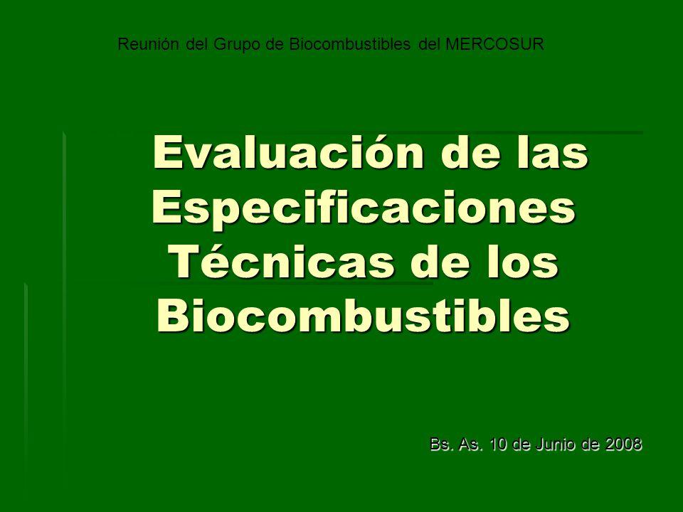 Evaluación de las Especificaciones Técnicas de los Biocombustibles