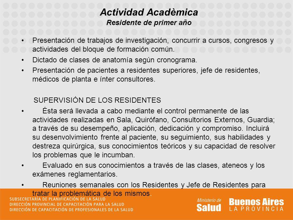 Actividad Acadèmica Residente de primer año