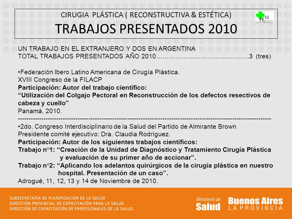 CIRUGIA PLÁSTICA ( RECONSTRUCTIVA & ESTÉTICA) TRABAJOS PRESENTADOS 2010