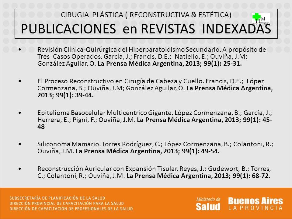 CIRUGIA PLÁSTICA ( RECONSTRUCTIVA & ESTÉTICA) PUBLICACIONES en REVISTAS INDEXADAS