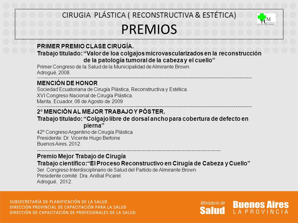 CIRUGIA PLÁSTICA ( RECONSTRUCTIVA & ESTÉTICA) PREMIOS