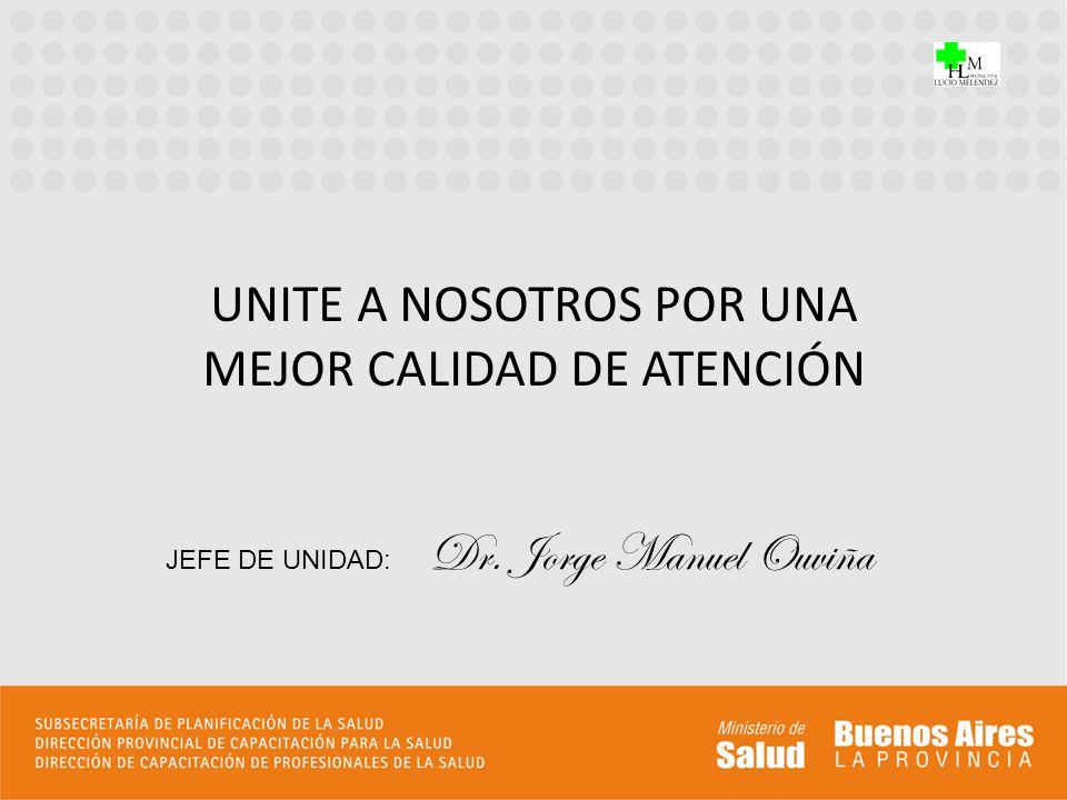 UNITE A NOSOTROS POR UNA MEJOR CALIDAD DE ATENCIÓN