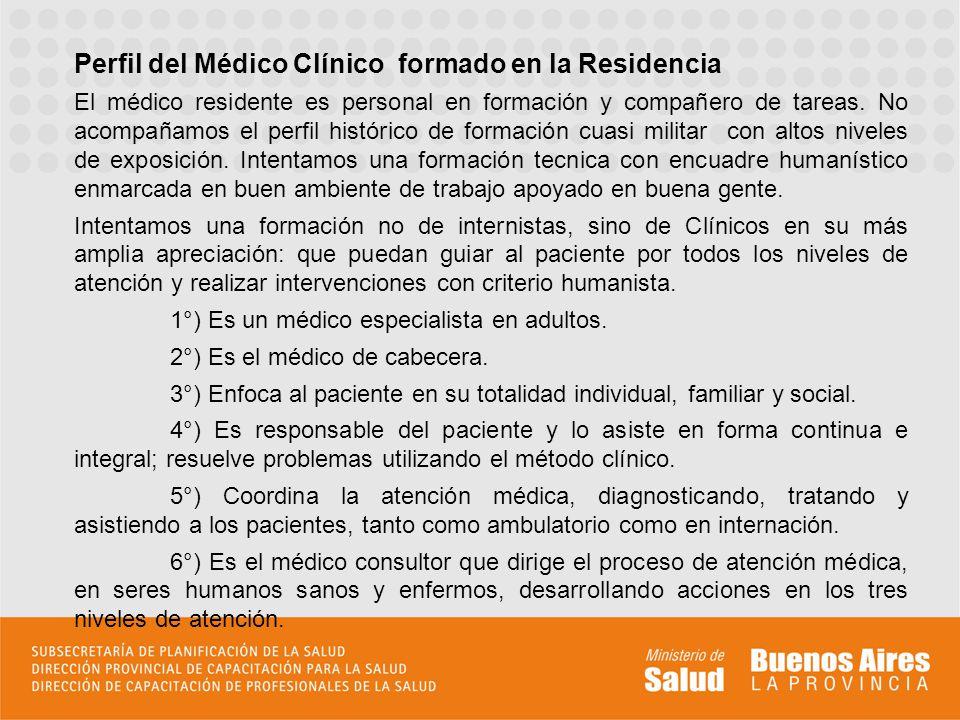 Perfil del Médico Clínico formado en la Residencia