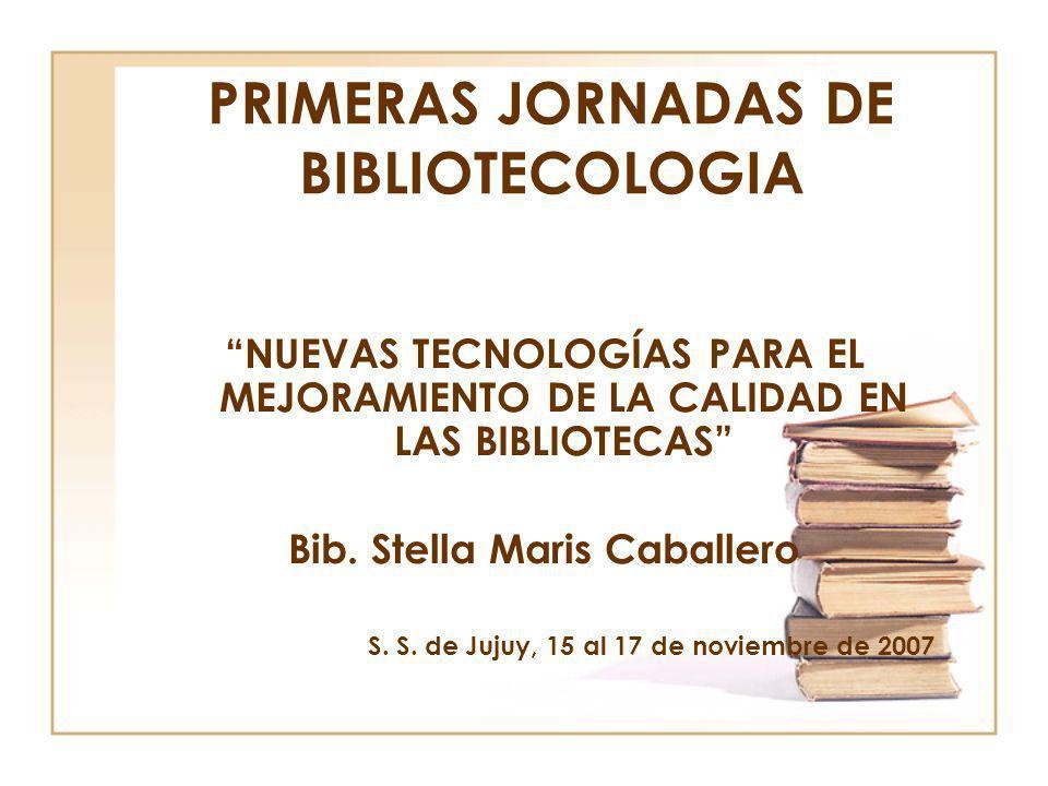 PRIMERAS JORNADAS DE BIBLIOTECOLOGIA