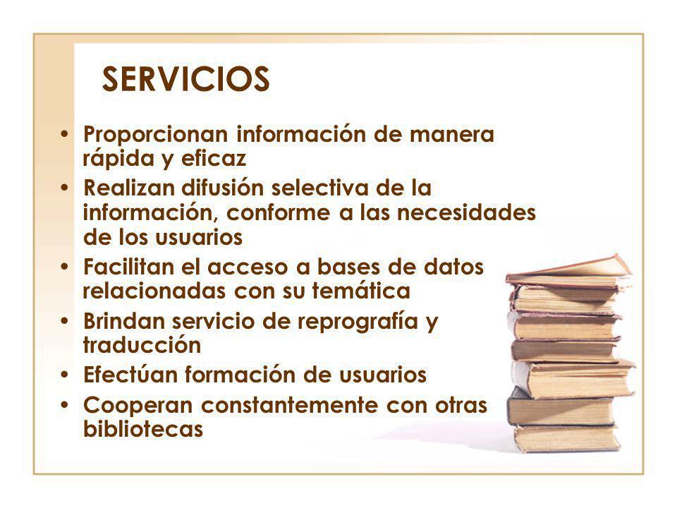 SERVICIOS Proporcionan información de manera rápida y eficaz