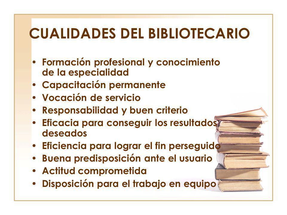 CUALIDADES DEL BIBLIOTECARIO