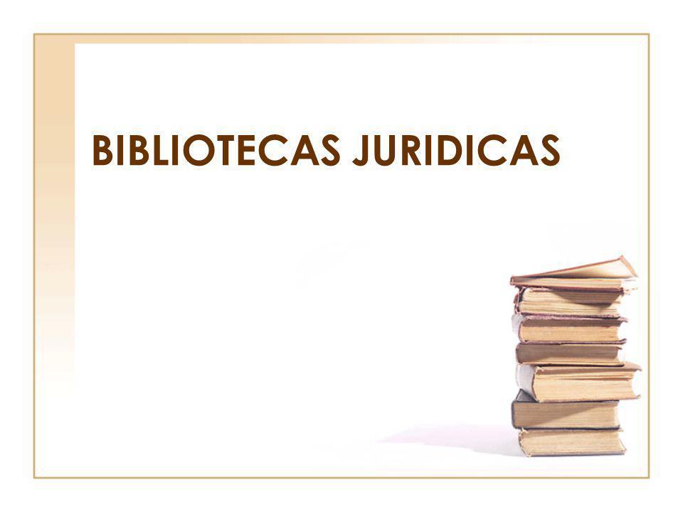 BIBLIOTECAS JURIDICAS