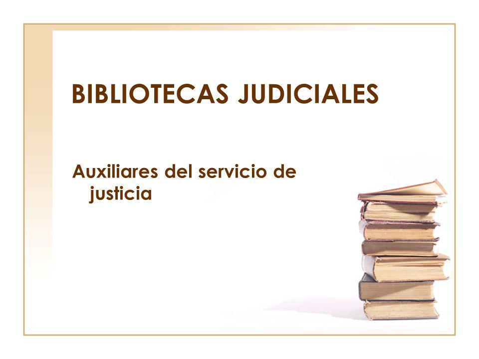 BIBLIOTECAS JUDICIALES
