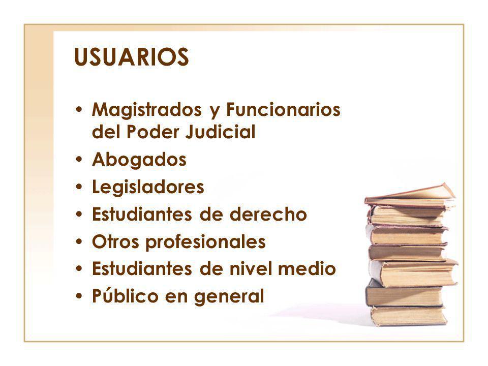 USUARIOS Magistrados y Funcionarios del Poder Judicial Abogados