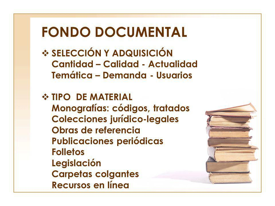 FONDO DOCUMENTAL SELECCIÓN Y ADQUISICIÓN