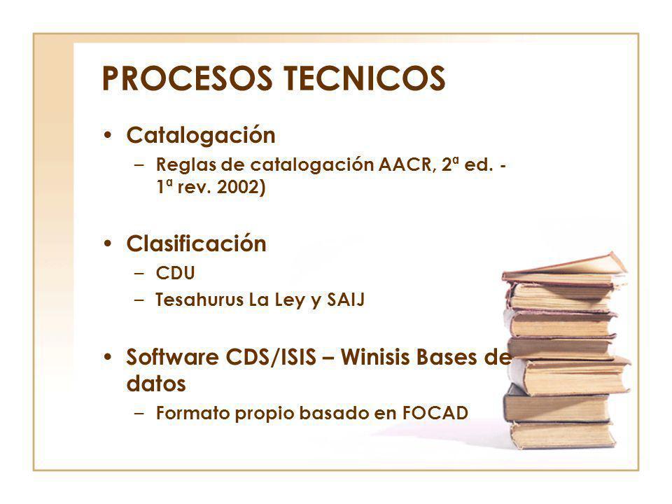 PROCESOS TECNICOS Catalogación Clasificación