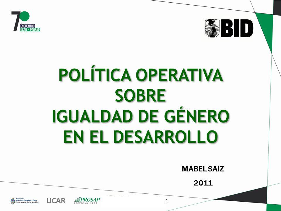 POLÍTICA OPERATIVA SOBRE IGUALDAD DE GÉNERO EN EL DESARROLLO
