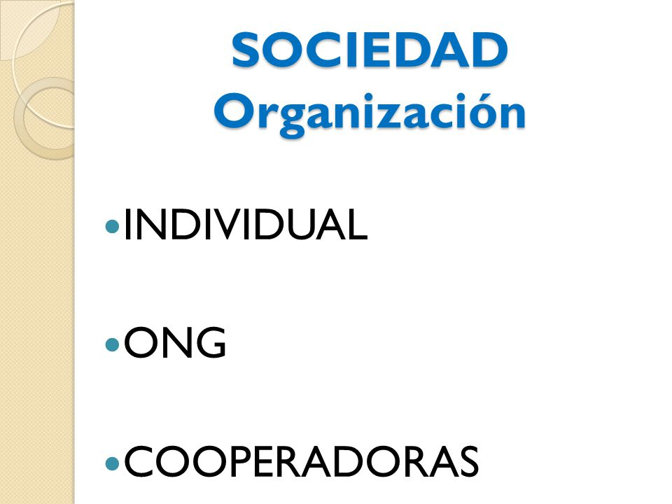 SOCIEDAD Organización