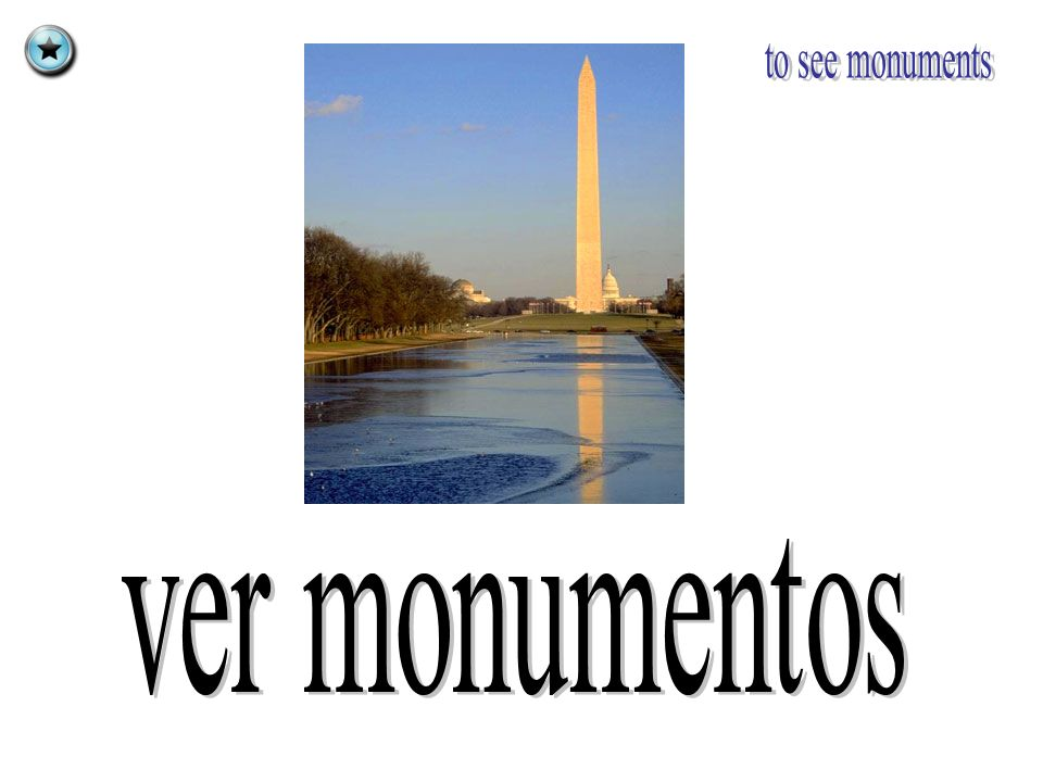 to see monuments ver monumentos