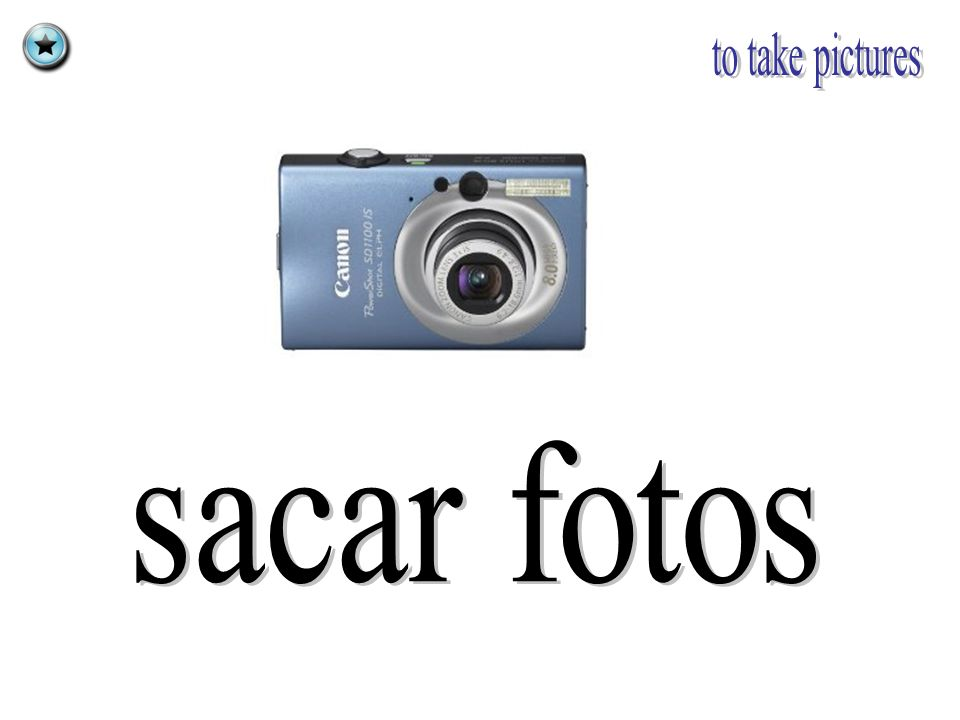 to take pictures sacar fotos