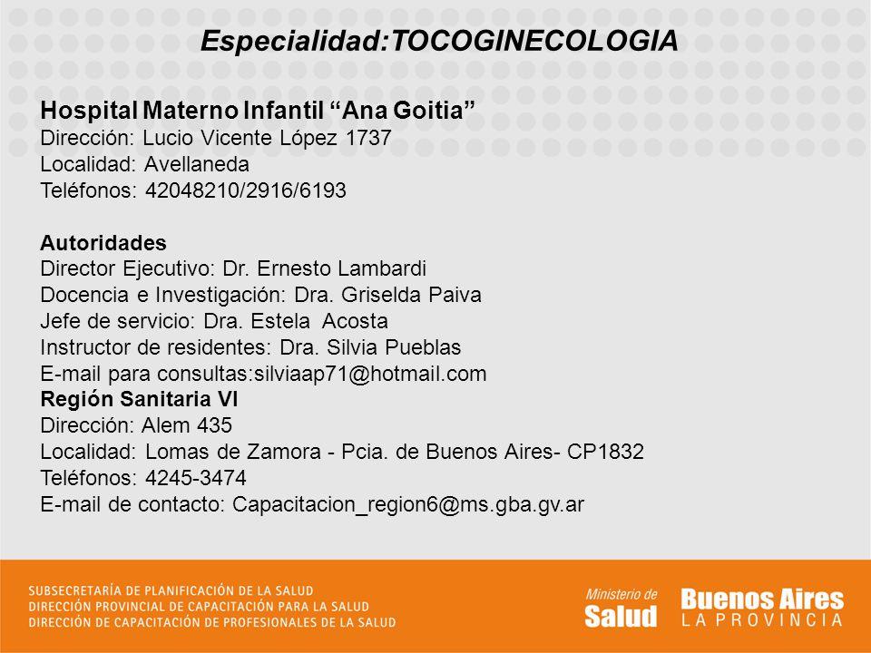 Especialidad:TOCOGINECOLOGIA