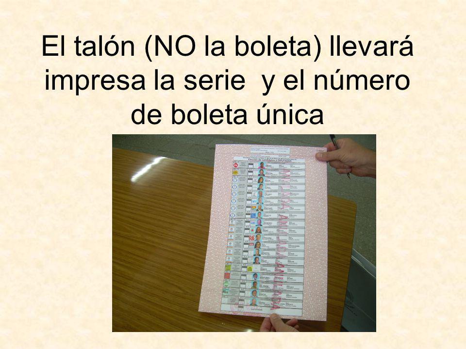 El talón (NO la boleta) llevará impresa la serie y el número de boleta única