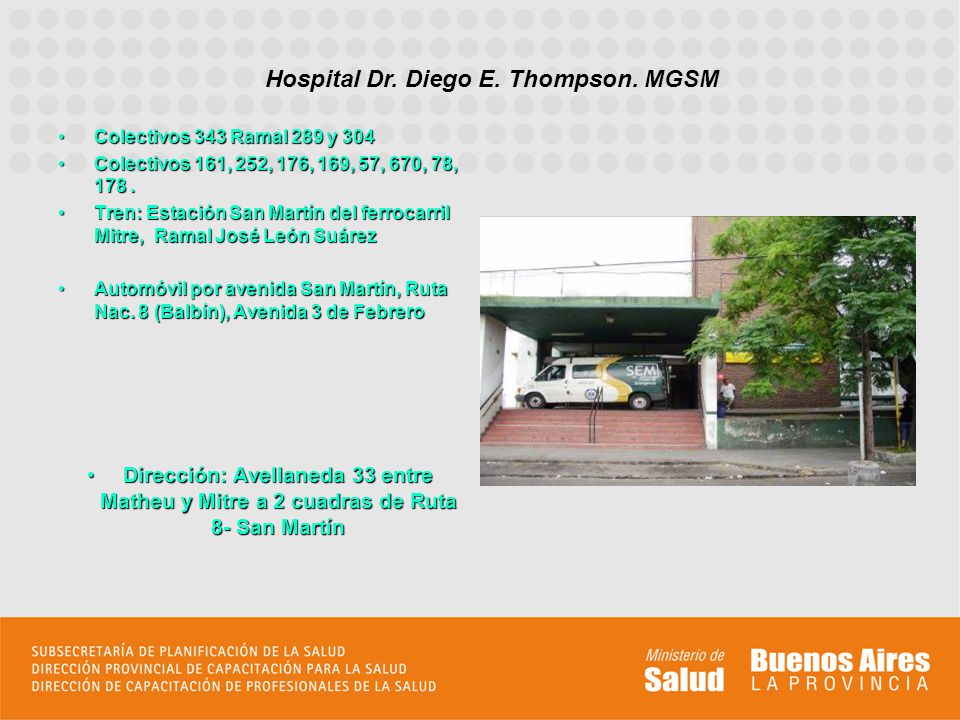 Hospital Dr. Diego E. Thompson. MGSM