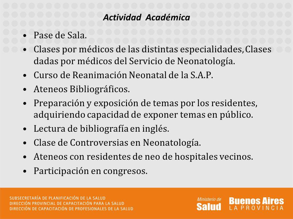 Actividad Académica Pase de Sala. Clases por médicos de las distintas especialidades, Clases dadas por médicos del Servicio de Neonatología.