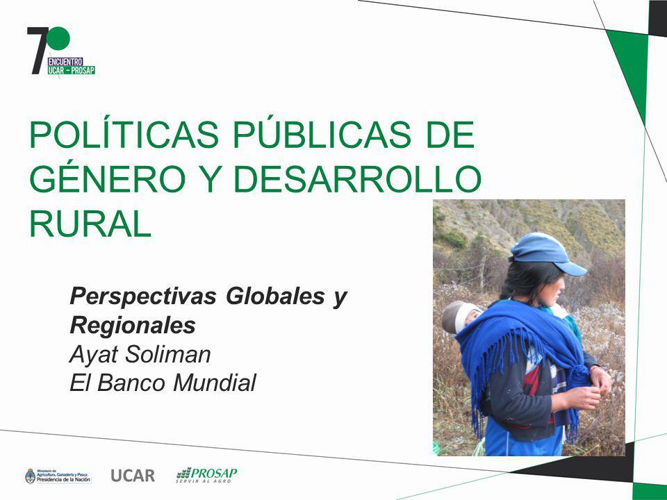 POLÍTICAS PÚBLICAS DE GÉNERO Y DESARROLLO RURAL