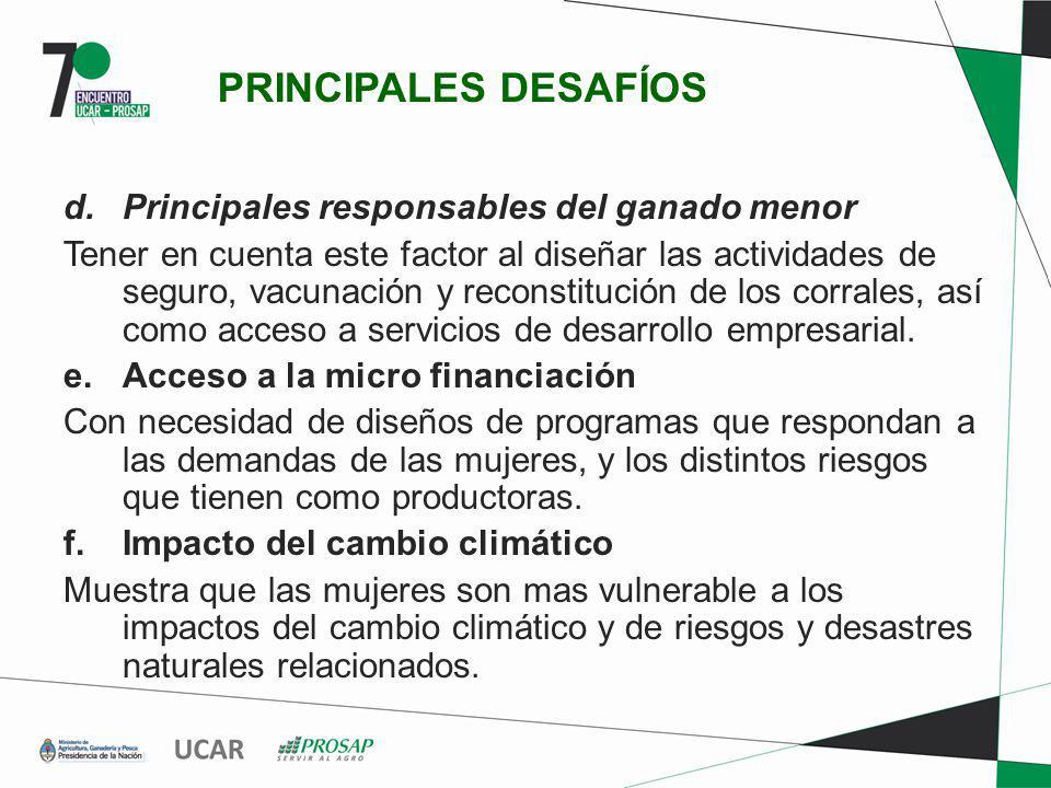 PRINCIPALES DESAFÍOS d. Principales responsables del ganado menor