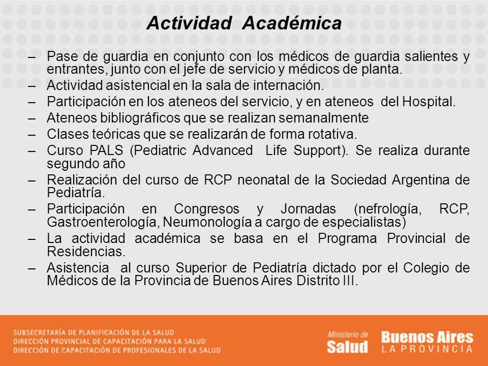 Actividad Académica Pase de guardia en conjunto con los médicos de guardia salientes y entrantes, junto con el jefe de servicio y médicos de planta.